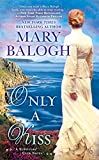 Only a Kiss (A Survivors' Club Novel) by  Mary Balogh in stock, buy online here