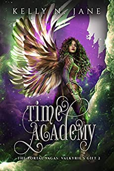 Time Academy by Kelly N Jane