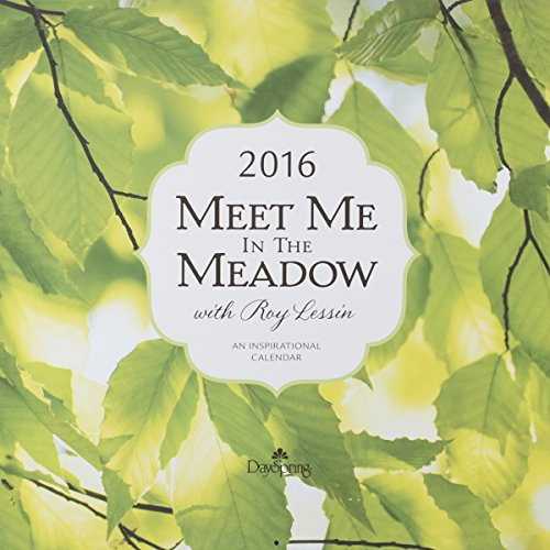 "DaySpring 12"" x 12"" 2016 12-Month Wall Calendar, Roy Lessin Meet Me in the Meadow (73000)"