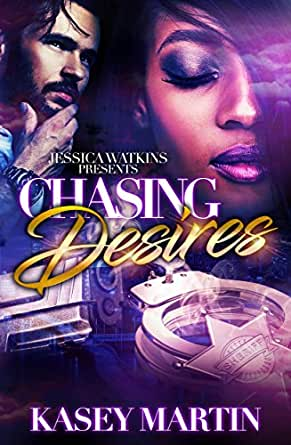 Chasing Desires (English Edition) eBook: Kasey Martin ...
