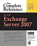img - for Microsoft Exchange Server 2007: The Complete Reference by Richard Luckett (2008-04-28) book / textbook / text book