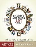 Drawing American Art Volume I