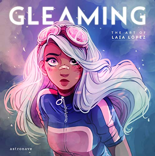 Gleaming: The Art of Laia Lopez (English and Castillian Edition)