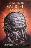 Vangeli di Sangue: (The Scarlet Gospels) (Italian Edition)
