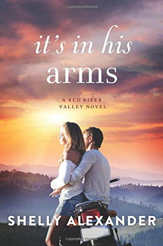 Download It's In His Arms (A Red River Valley Novel) ebook