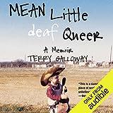 Mean Little Deaf Queer: A Memoir