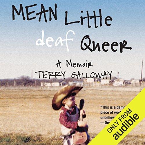 Mean Little Deaf Queer: A Memoir by Audible Studios