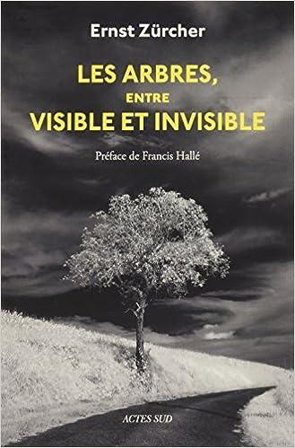 """Résultat de recherche d'images pour """"l'arbre du visible à l'invisible"""""""