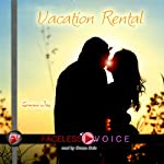 Vacation Rental: Duane Dale Narration | Emma Joy