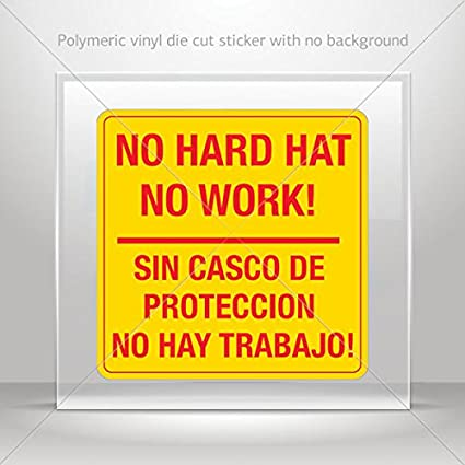 SIN CASCO DE PROTECCION NO HAY TRAB (
