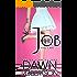 The Job (Volume One)