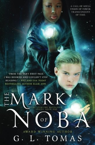 The Mark of Noba (The Sterling Wayfairer Series) (Volume - Wayfairers