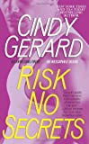 Risk No Secrets (Black Ops, Inc.) by  Cindy Gerard in stock, buy online here