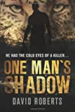 One Man's Shadow, David Roberts, 1475229437
