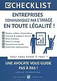 CHECKLIST Entreprises, communiquez par l'image en toute légalité !