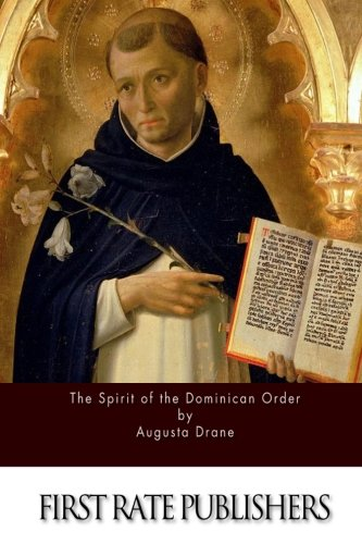 Read Online The Spirit of the Dominican Order PDF