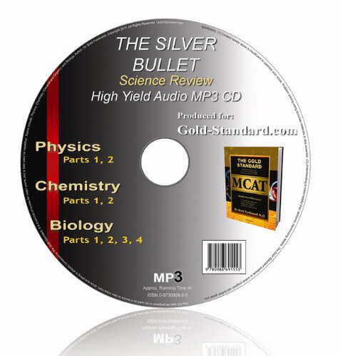 The Silver Bullet High Yield MCAT Audio MP3 on CD: Science Review by RuveneCo Inc.