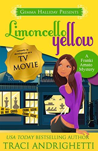 Limoncello Yellow (Franki Amato Mysteries Book 1) cover