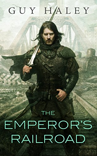 The Emperor's Railroad (The Dreaming Cities Book 1)