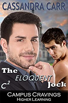 The Eloquent Jock (Campus Cravings) by [Carr, Cassandra]