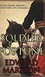 Soldier of Fortune, Edward Marston, 0749080884