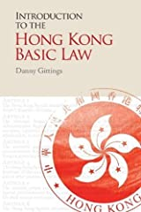 Introduction to the Hong Kong Basic Law by Danny Gittings (2013-10-29) Hardcover