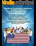 Examen de Ciudadania Americana Español y Inglés: U.S. Citizenship Test English and Spanish