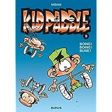 Kid Paddle 09 Boing! Boing! Bunk!