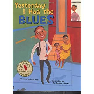 Yesterday I Had the Blues (Bccb Blue Ribbon Picture Book Awards (Awards))