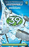 the 39 clues breakaway - The 39 Clues: Unstoppable Book 2: Breakaway
