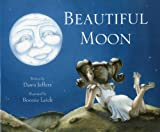 Beautiful Moon, Dawn Jeffers, 1934960063