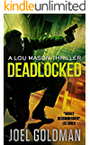 Deadlocked (Lou Mason Thrillers Book 4)