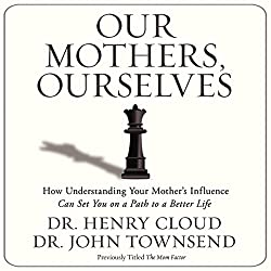 Our Mothers, Ourselves