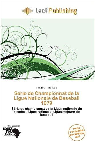 Lire un S Rie de Championnat de La Ligue Nationale de Baseball 1979 pdf epub