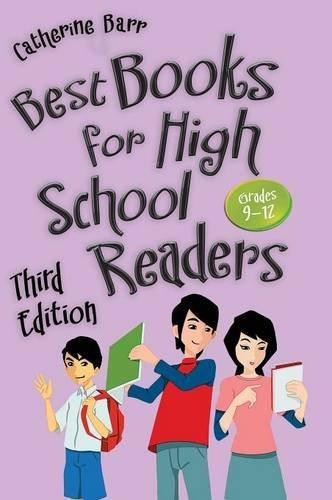 Best Books For High School Readers: Grades 9–12, 3rd Edition