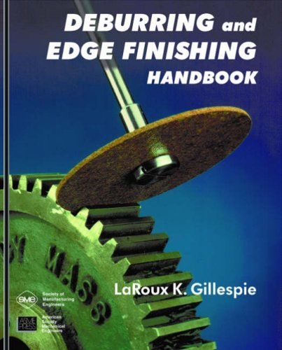 Hand Finishing (Deburring and Edge Finishing Handbook)