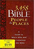 3458 Bible People and Places, Word Publishing Staff, 0884862933