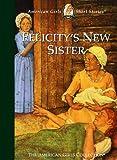 Felicity's New Sister, Valerie Tripp, 1562477625