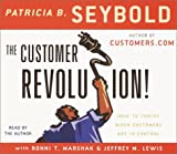The Customer Revolution