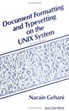 Document Formatting and Typesetting on the UNIX System, Narain Gehani, 0961533625