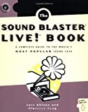 The Sound Blaster Live! Book, Lars Ahlzen and Clarence Song, 1886411735