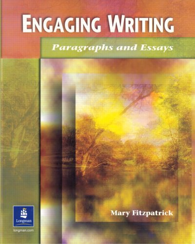 Engaging Writing: Paragraphs and Essays