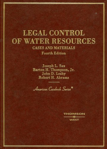 Legal Control of Water Resources: Cases and Materials...