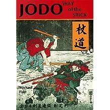 Jodo: Way of the Stick