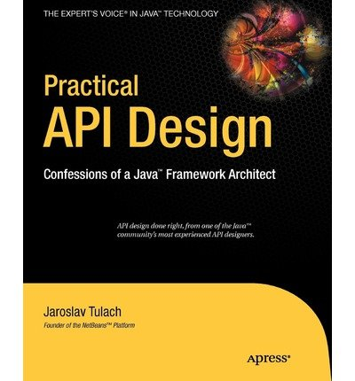 Practical API Design: Confessions of a Java Framework Architect (Paperback) - Common ebook