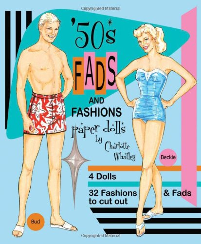 ('50s Fads and Fashions Paper)