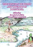 The Concept of Botho and HIV and AIDS in Botswana, Joseph B. R. Gaie and Sana Mmolai, 9966718559
