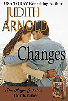 Changes (The Magic Jukebox Book 1) by [Arnold, Judith]