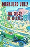 The Courts Of Idleness (B-Berry Pleydell)