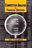img - for Competitor Analysis In Financial Services by Ian Youngman (1998-11-30) book / textbook / text book